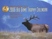 Cover of: Boone and Crockett Club's 2006 Big Game Trophy Calendar