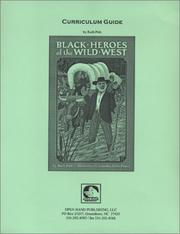 Cover of: Black Heroes of the Wild West Curriculum Guide | Ruth Pelz