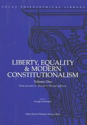 Cover of: Liberty, Equality & Modern Constitutionalism Volume One from Socrates & Pericles to Thomas Jefferson (Liberty, Equality & Modern Constitutionalism) | Anastaplo, George