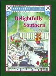 Cover of: Delightfully Southern