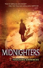 Cover of: Midnighters #2: Touching Darkness (Midnighters)