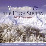 Cover of: Yosemite and the High Sierra 2004 Wall Calendar |