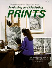 Cover of: Producing and Marketing Prints