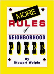 Cover of: More Rules of Neighborhood Poker According to Hoyle | Stewart Wolpin