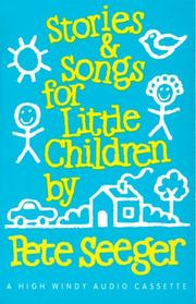 Cover of: Stories and Songs for Little Children