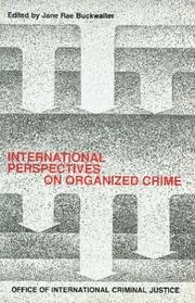 Cover of: International Perspectives on Organized Crime | Jane R. Buckwalter
