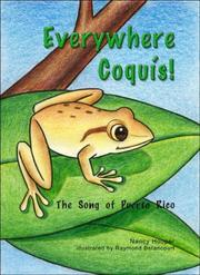 Cover of: Everywhere Coquis! / En dondequiera coquies | Nancy Hooper