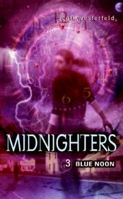 Cover of: Midnighters #3: Blue Noon (rpkg) (Midnighters)