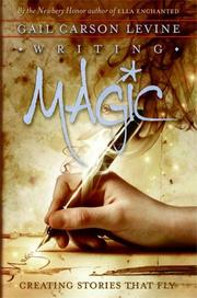 Cover of: Writing Magic: Creating Stories that Fly