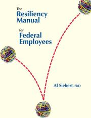 Cover of: The Resiliency Manual for Federal Employees | Al Siebert; PhD