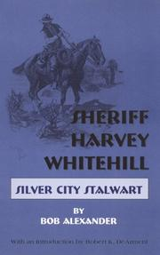 Cover of: Sheriff Harvey Whitehill | Bob Alexander