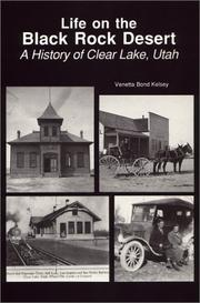 Cover of: Life on the Black Rock Desert--A History of Clear Lake, Utah