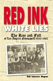 Cover of: Red Ink, White Lies | Rob Leicester Wagner