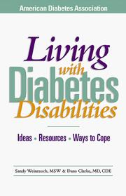 Cover of: Living With Diabetes Disabilities | Sandy Weinrauch, Dana Clark