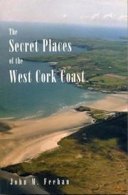Cover of: Secret Places of the West Cork Coast | John M. Feehan