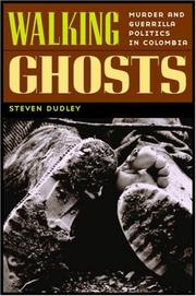 Cover of: Walking Ghosts | Steven Dudley