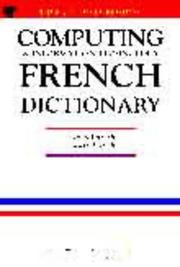 Cover of: Dic French-English, English-French Dictionary of Computing