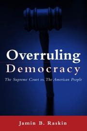 Cover of: Overruling Democracy | Jamin B. Raskin