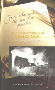 Cover of: The Country Rhymes of James Orr, The Bard of Ballycarry 1770-1816 (Folk Poets of Ulster)