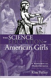 Cover of: The Science Education of American Girls