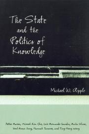 Cover of: The State and the Politics of Knowledge