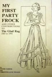 Cover of: My First Party Frock | Peter Farrer, Christine-Jane Wilson