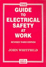 Cover of: The Guide to Electrical Safety at Work