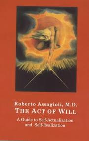 The Act of Will by Roberto Assagioli