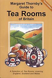 Cover of: Margaret Thornby's guide to tea rooms of Britain