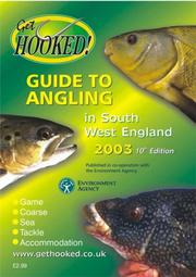 Cover of: Get Hooked Guide to Angling in South West England