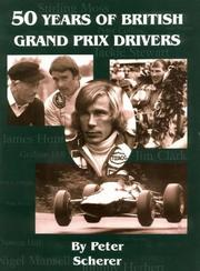 Cover of: 50 Years of British Grand Prix Drivers
