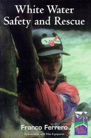 Cover of: White Water Safety and Rescue
