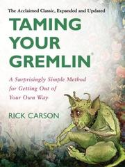 Cover of: Taming your gremlin | Richard David Carson