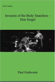 "Cover of: ""Invasion of the Body Snatchers"" Don Siegel (Cult Cinema S.)"