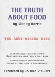 Cover of: The Truth About Food