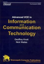 Advanced VCE Information and Communication Technology by Geoffrey Knott, Nick Waites