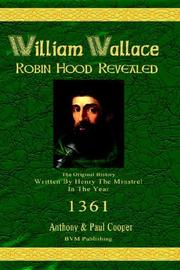 Cover of: William Wallace Robin Hood Revealed