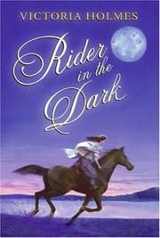 Cover of: Rider in the Dark | Victoria Holmes
