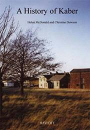 Cover of: A History of Kaber by Helen McDonald, Christine Dowson