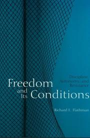 Cover of: Freedom and Its Conditions | Richar Flathman