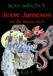 Cover of: Jesse Jameson and the Vampire Vault (Jesse Jameson Alpha to Omega)