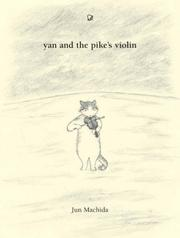 Cover of: Yan and the Pike's Violin