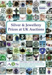 Cover of: Silver & Jewellery Price at UK Auctions (Silver & Jewellery Prices at UK Auctions)