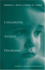 Childhood Anxiety Disorders by Deborah C. Beidel
