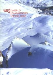 Cover of: World Snowboard Guide 2005 | Steve Dowle