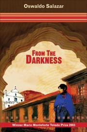From the Darkness by Oswaldo Salazar