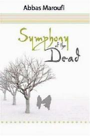 Symphony of the Dead by Abbas Maroufi