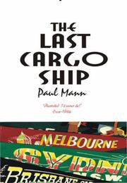 Cover of: The Last Cargo Ship