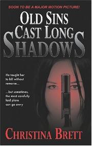 Cover of: Old Sins Cast Long Shadows