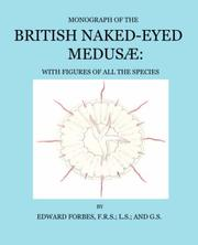 Cover of: Monograph of the British Naked-Eyed Medusae